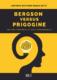 Bergson-versus-Prigogine