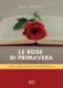 Le-rose-di-primavera-Magistri-Rocco